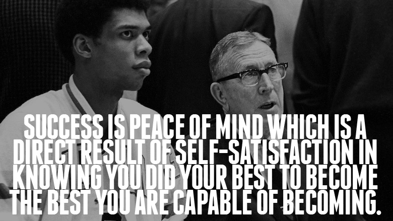 Wisdomisms John Wooden Click Read More Goodness Determined